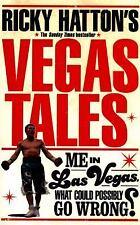 Ricky Hatton's Vegas Tales by Ricky Hatton (2016, Paperback)