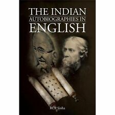 The Indian Autobiographies in English by R. C. P. Sinha (2013, Paperback)
