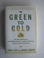 Green to Gold : How Smart Companies Use Environmental Strategy to Innovate,...