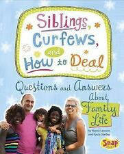 Girl Talk: Siblings, Curfews, and How to Deal : Questions and Answers about...