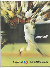 Play Ball Baseball the Now Career Promotional Magazine