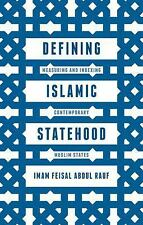Defining Islamic Statehood : Measuring and Indexing Contemporary Muslim...