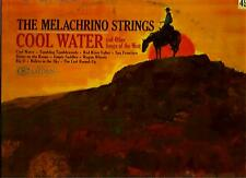 THE MELACHRINO STRINGS * COOL WATER * AND OTHER SONGS OF THE WEST ...LP