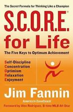 S.C.O.R.E. for Life R: The Secret Formula for Thinking Like a Champion