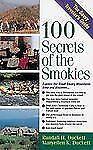100 Secrets of the Smokies: A Savvy Traveler's Guide (The Savvy Traveler's Gui..