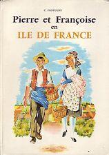 Pierre et Françoise en Ile de France ! Fontugne ! Ed Chaix ! N° 20