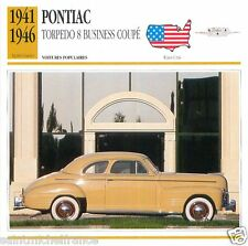 PONTIAC TORREDO 8 BUSINESS COUPE 1941-46 CAR UNITED STATES ÉTATS UNIS CARD FICHE