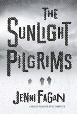 The Sunlight Pilgrims by Jenni Fagan (2016, Hardcover) - NEW - FREE SHIPPING