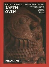 Build Your Own Earth Oven Book~Low-Cost Adobe Oven~Artisan Breads~Prepping~NEW!