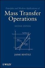 Principles and Modern Applications of Mass Transfer Operations 2E Benitez