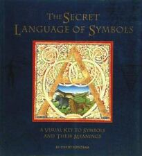 Secret Language of Symbols: A Visual Key to Symbols and Their Meaning-ExLibrary