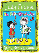 Blume, Judy The Pain and the Great One: Going, Going, Gone! (Pain & the Great On