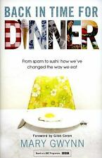Back In Time For Dinner: From Spam to Sushi: How We've Changed the Way We Eat, G