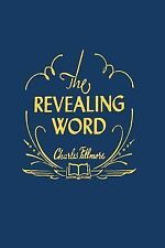 The Revealing Word : A Dictionary of Metaphysical Terms by Charles Fillmore...