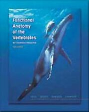 Functional Anatomy of the Vertebrates : An Evolutionary Perspective by Karel...