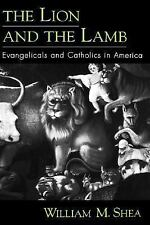The Lion and the Lamb: Evangelicals and Catholics in America, Very Good Books