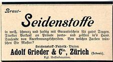 Adolf Grieder & Cie. Zürich BRAUT- SEIDENSTOFFE  Historische Reklame von 1899