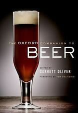 The Oxford Companion to Beer by Keith Villa, George Philliskirk and Charles Bam…