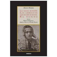 Las Locas de Post�n; Los Ambiguos; Lolita Buscadora de Emociones; el Tonto by...