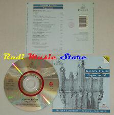 CD GASTON LITAIZE Organ recital BACH COUPERIN FRANCK MESSIAEN ermitage lp mc dvd