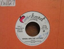 "KENNY WYNN WITH THE C-NOTES WHEN I WIN THE LOTTERY 7"" 45 RPM CANADIAN COUNTRY"