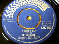 "THE SETTLERS - A DAISY A DAY       7"" VINYL"