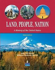 Land, People, Nation : A History of the United States by Kathleen Anderson...