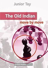 The Old Indian: Move by Move, Tay, Junior, Good Book
