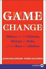 Game Change: Obama and the Clintons, McCain and Palin, and the Race of a Lifeti