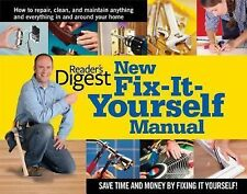 New Fix-It-Yourself Manual : How to Repair, Clean and Maintain Anything and...