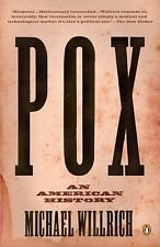 Pox: An American History (Penguin History of American Life) by Willrich, Michae