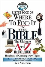 Nelson's Little Book of Where to Find It in the Bible by Ken Anderson (2001,...