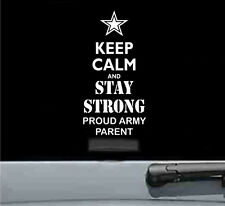 keep calm and stay strong proud army PARENT vinyl decal sticker family love