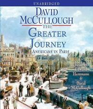 The Greater Journey: Americans in Paris McCullough, David Audio CD