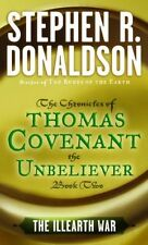 The Illearth War: The Chronicles of Thomas Covenant the Unbeliever,-ExLibrary
