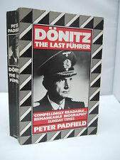 Donitz - The Last Fuhrer by Peter Padfield 1985 - Illustrated