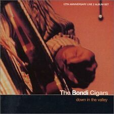 BONDI CIGARS DOWN IN THE VALLEY LIVE 2 CD NEW
