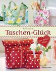 Taschen-Glück Ruth Laing (Taschen zum selber Nähen) w.Neu