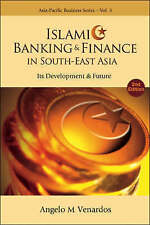 Islamic banking and finance in south-east asia: its development and future (2nd