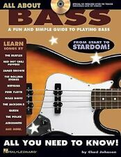 All About: All about Bass : A Fun and Simple Guide to Playing Bass by Chad...