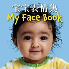My Face Book (Mandarin Chinese/English) by Star Bright Books (2011, Hardcover)