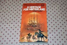 A Hostage for Hinterland by Arsen Darnay (1980, Paperback) 2nd Printing