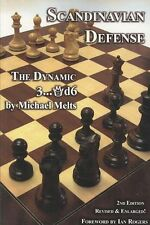 NEW Scandinavian Defense: The Dynamic 3...Qd6 by Michael Melts Paperback Book