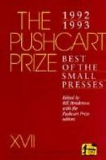 Pushcart Prize Ser. Best of the Small Presses: Pushcart Prize XVII : Best of...