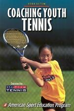 Coaching Youth Tennis - 3rd Edition (Coaching Youth Series) by American Sport Ed