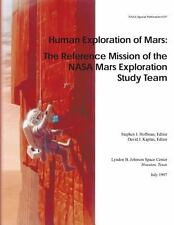 Human Exploration of Mars: the Reference Mission of the NASA Mars Exploration...