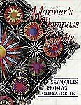 Mariner's Compass Quilts: New Quilts from an Old Favorite-ExLibrary