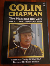 Colin Chapman The Man & His Cars by Gerard Crombac pub 1986
