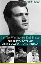 The Man Who Invented Rock Hudson : The Pretty Boys and Dirty D (FREE 2DAY SHIP)