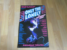 ONLY THE LONELY The Roy Orbison Story PICCADILLY Theatre Poster